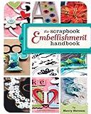 The-Scrapbook-Embellishment-Handbook