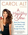 A Healthy You: Boost Your Energy, Liv...
