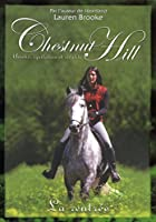 Chestnut Hill tome 1