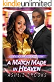 A Match Made in Heaven: A Billionaire Urban Fiction Romance