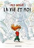 vignette de 'Pico Bogue n° 1<br /> vie et moi (La) (Dominique Roques)'