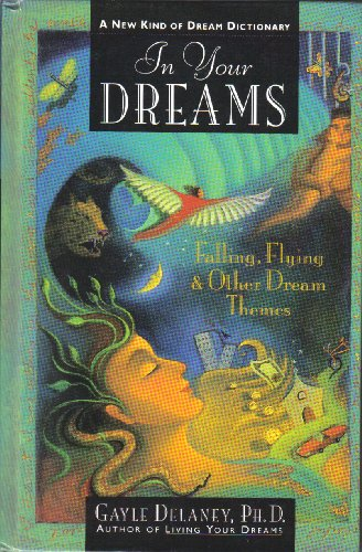 In Your Dreams: Falling, Flying, and Other Dream Themes