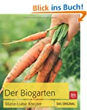 Der Biogarten: Das Original