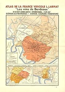 BORDEAUX:St Emilion;Pomerol;Néac;Côtes Canon-Fronsac.Larmat, 1944