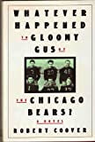 Whatever Happened to Gloomy Gus of the Chicago Bears? (0434142921) by Coover, Robert