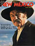 New Mexico Magazine: Special Issue, a Salute to the Westerns - June 1994