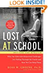 Lost at School: Why Our Kids with Beh...