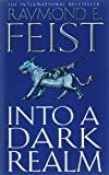 Raymond E. Feist Into a Dark Realm (Darkwar, Book 2)