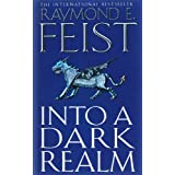 Into a Dark Realm (Darkwar, Book 2)by Raymond E. Feist