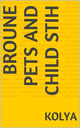 Broune pets and child stih by kolya