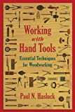 img - for Working with Hand Tools: Essential Techniques for Woodworking book / textbook / text book