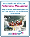 img - for Practical and Effective Performance Management - How Excellent Leaders Manage and Improve Their Staff, Employees and Teams by Evaluation, Appraisal and Leadership for Top Performance book / textbook / text book