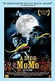A Dios Momo (Good-Bye Momo)