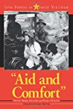 img - for Aid And Comfort: Jane Fonda in North Vietnam book / textbook / text book