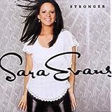 Stronger ~ Sara Evans