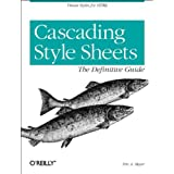 Cascading Style Sheets: The Definitive Guide ~ Eric A. Meyer