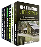Turn into a Homesteader Box Set (6 in 1): Learn Everything You Need to Know about Gardening, Raising Chicken, Fishing and Off the Grid Lifestyle to Become ... (Urban Gardening & Self-Sufficiency)
