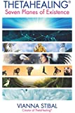 ThetaHealing® Seven Planes of Existence