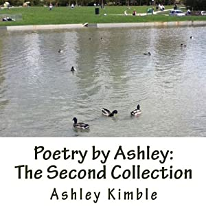 Poetry by Ashley: The Second Collection Audiobook