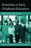 img - for Diversities in Early Childhood Education: Rethinking and Doing (Changing Images of Early Childhood) book / textbook / text book