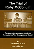 img - for The Trial of Ruby McCollum: The true-crime story that shook the foundations of the Segregationist South! book / textbook / text book