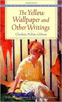 Charlotte Gilman's Yellow Wallpaper: Summary & Analysis