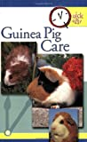 Guinea Pig Care (Quick & Easy)