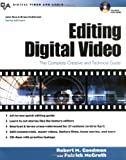 img - for Editing Digital Video : The Complete Creative and Technical Guide book / textbook / text book