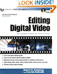 Editing Digital Video : The Complete...