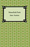 Mansfield Park [with Biographical Introduction]