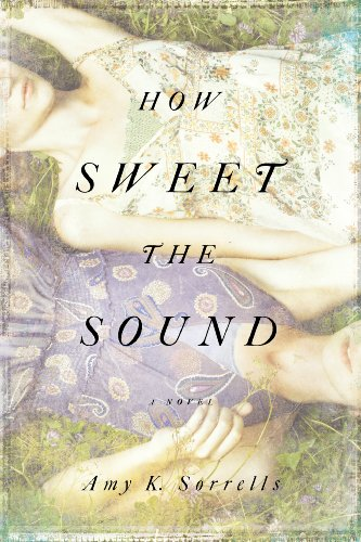 How Sweet The Sound by Amy K. Sorrells ebook deal