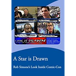 A Star is Drawn - Rob Simone's Look Inside Comic-Con