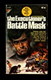 Battle Mask (The Executioner, No.3)