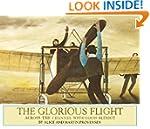 The Glorious Flight: Across the Chann...