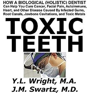 Toxic Teeth Audiobook