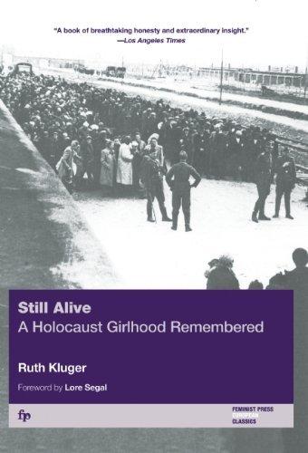 By Ruth Kluger - Still Alive: A Holocaust Girlhood Remembered (Helen Rose Scheuer Jewish Women's) (2/13/03), by Ruth Kluger