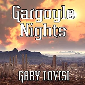 Gargoyle Nights: A Collection of Horror | [Gary Lovisi]