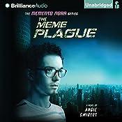 The Meme Plague: Memento Nora, Book 3   Angie Smibert