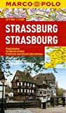 Strasbourg (Strassburg, France) 1:15,000 Pocket Street Map laminated, waterproof MARCO POLO (0706524853) by Marco Polo