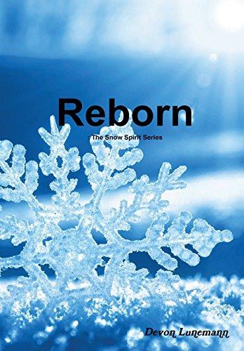 Reborn: The Snow Spirit Series