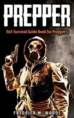 PREPPER: No1 Survival Guide Book for Prepper's (Prepping, Prepper, Prepping for SHTF, Prepping for Survival, SHTF, Bug Out Bag, Outdoor Survival,)