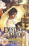 Destiny's Bride (Brides of Montclair, Book 8) (0310670217) by Jane Peart