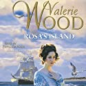 Rosa's Island Audiobook by Valerie Wood Narrated by Phyllida Nash