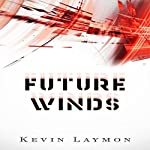 Future Winds | Kevin Laymon