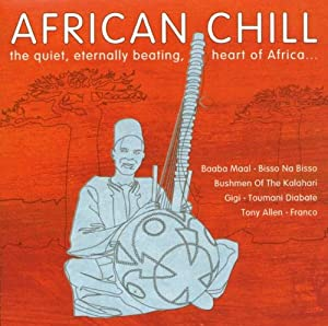 African Chill: The Quiet, Eternally Beating, Heart Of Africa