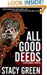 All Good Deeds (A Lucy Kendall Thrill...
