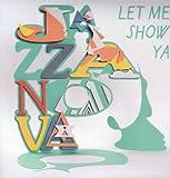 echange, troc Jazzanova - Let Me Show Ya