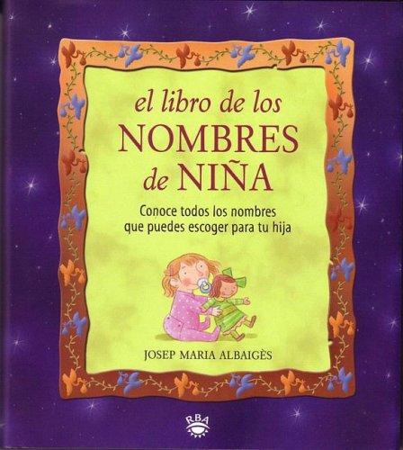 El Libro De Los Nombres De Nina (The Book Of Girl Names) (Spanish Edition) front-70170