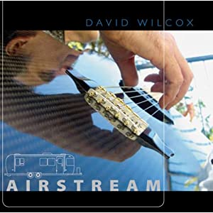 David Wilcox - Airstream
