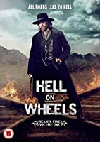Hell On Wheels - Season 5 - Volume 1